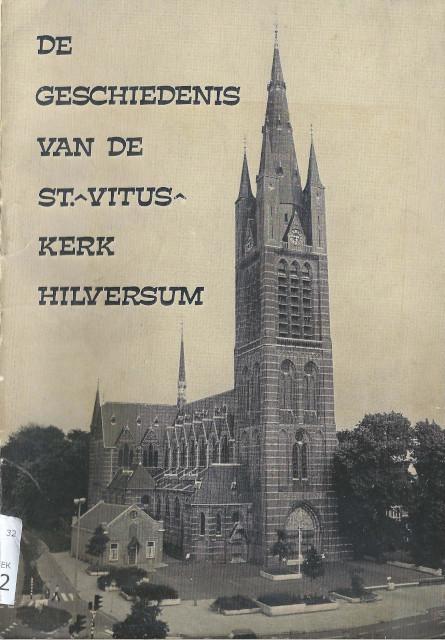 De geschiedenis van de Vituskerk Hilverum